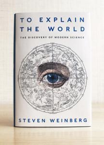 Buku baru Steven Weinberg mengeksplorasi asal-usul sains modern.